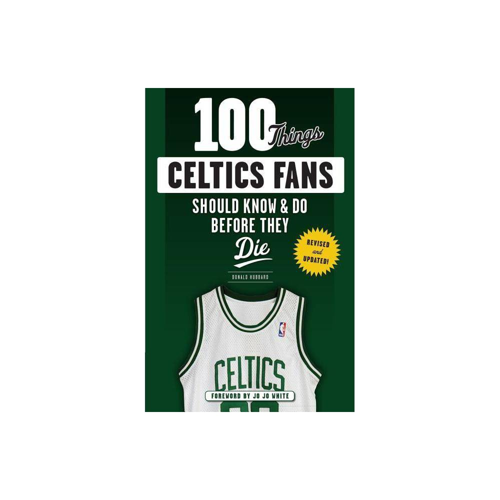 ISBN 9781629374185 product image for 100 Things Celtics Fans Should Know & Do Before They Die - (100 Things...Fans Sh | upcitemdb.com