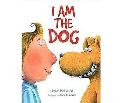 I Am the Dog (School And Library) (Daniel Manus Pinkwater) - image 1 of 1