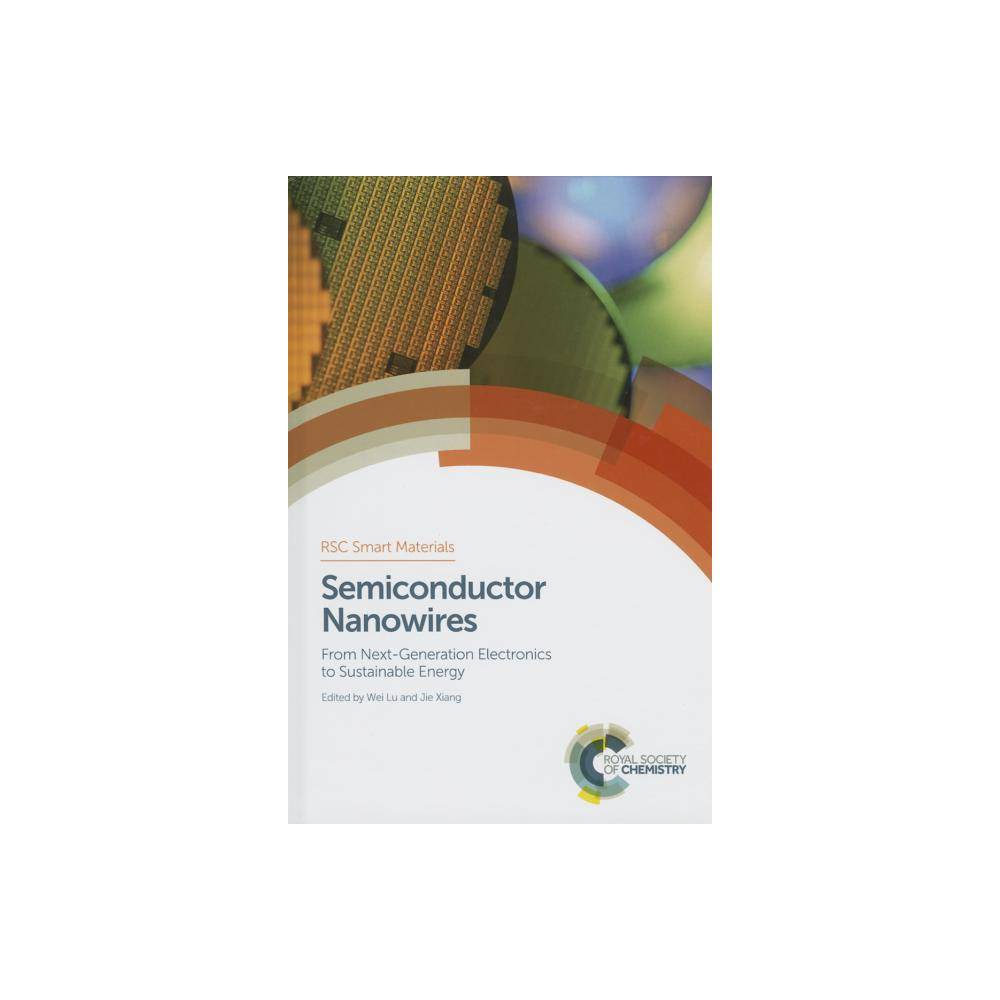 Semiconductor Nanowires - (Rsc Smart Materials) (Hardcover)