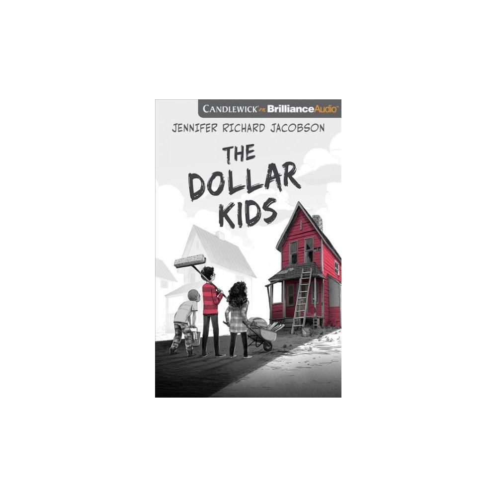 Dollar Kids - Unabridged by Jennifer Richard Jacobson (CD/Spoken Word)