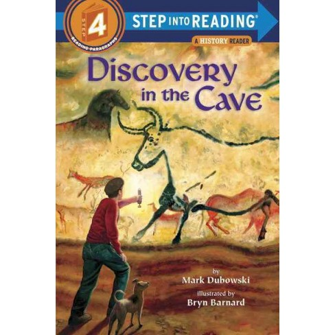 Discovery in the Cave - (Step Into Reading - Level 4 - Quality) by  Mark Dubowski (Paperback) - image 1 of 1