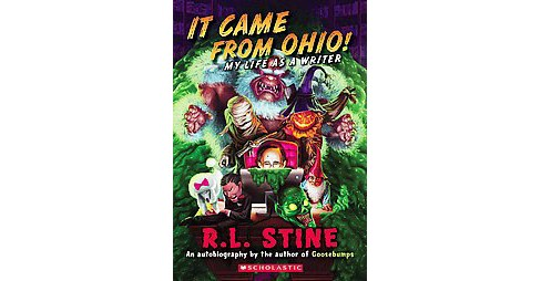 It Came from Ohio! : My Life As a Writer (Revised) (Paperback) (R. L. Stine) - image 1 of 1