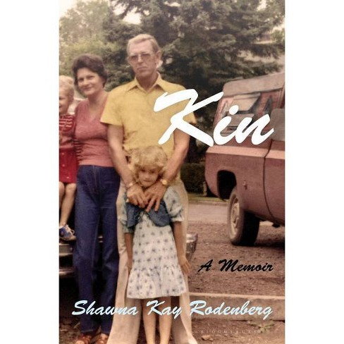 Kin - by Shawna Kay Rodenberg (Hardcover) - image 1 of 1