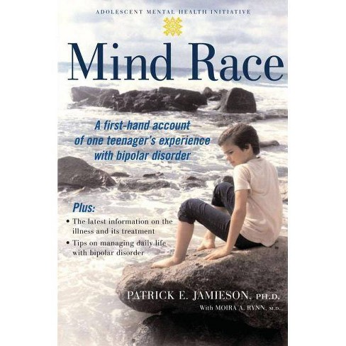 Mind Race - (Adolescent Mental Health Initiative) by  Patrick E Jamieson (Paperback) - image 1 of 1