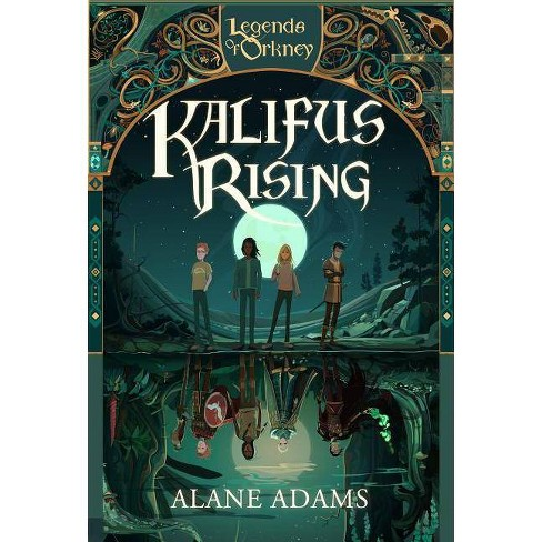 Kalifus Rising - (Legends of Orkney) 2 Edition by  Alane Adams (Paperback) - image 1 of 1