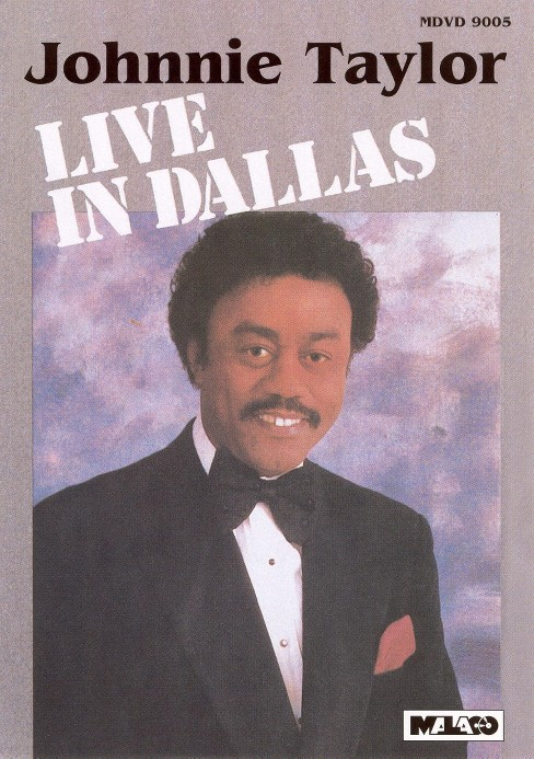 Johnnie taylor:Live in dallas (DVD) - image 1 of 1