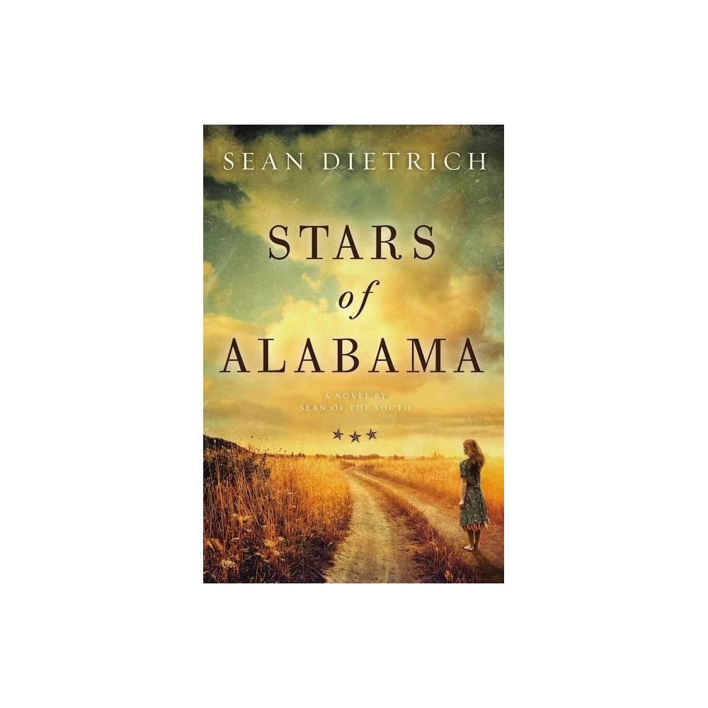 Stars Of Alabama By Sean Dietrich Paperback