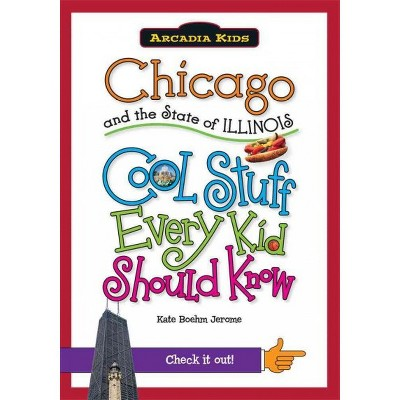 Chicago and the State of Illinois 12/15/2016 - by Kate Boehm Jerome (Paperback)