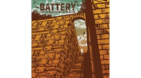Battery - For The Rejected By The Rejected (Vinyl) - image 1 of 1