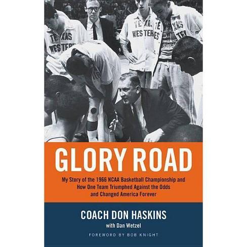 Glory Road - by  Don Haskins & Dan Wetzel (Paperback) - image 1 of 1