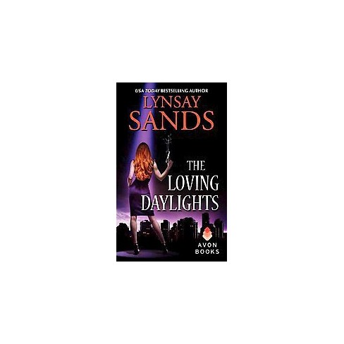 The Loving Daylights (Reprint) (Paperback) by Lynsay Sands - image 1 of 1
