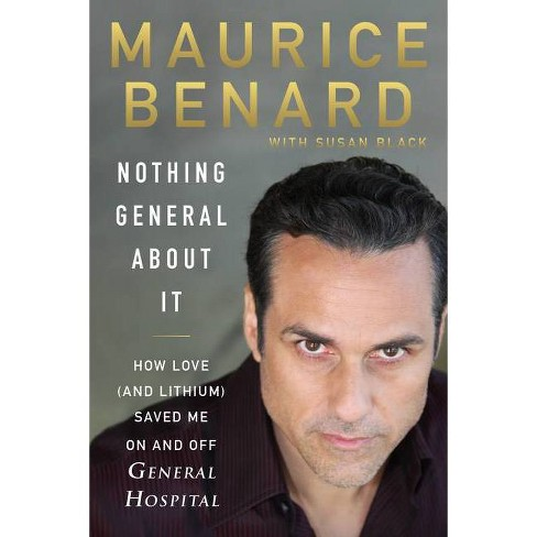 Nothing General about It - by  Maurice Benard (Hardcover) - image 1 of 1