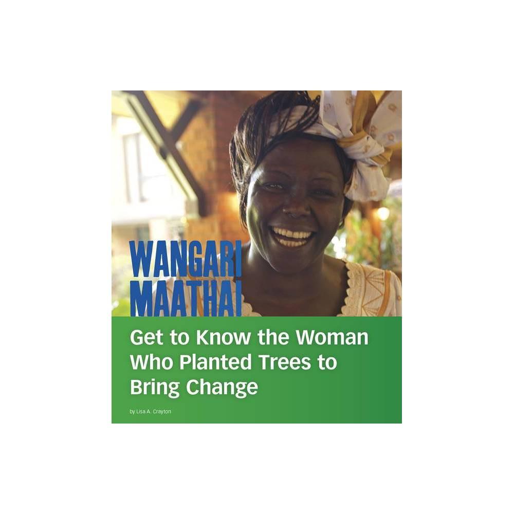 Wangari Maathai People You Should Know By Lisa A Crayton Hardcover