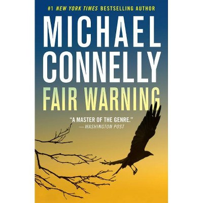Fair Warning Jack Mcevoy - by Michael Connelly
