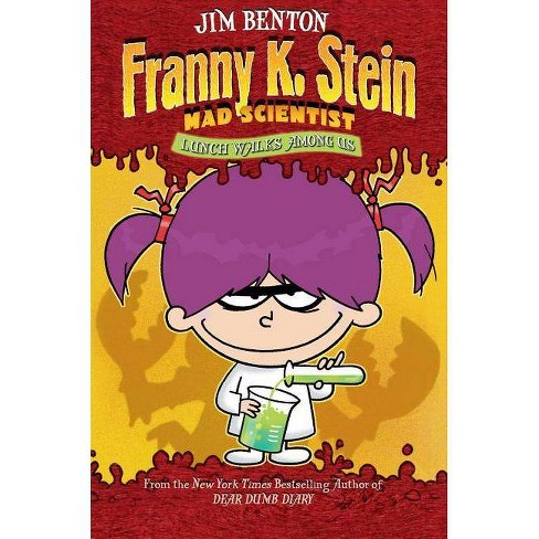 Lunch Walks Among Us - (Franny K. Stein, Mad Scientist (Hardcover)) by  Jim Benton (Hardcover) - image 1 of 1
