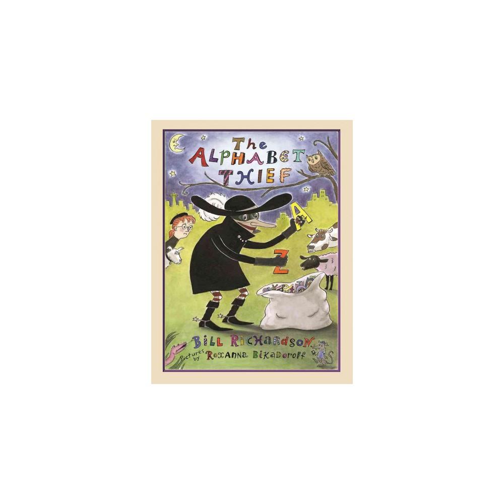 Alphabet Thief (Hardcover) (Bill Richardson)