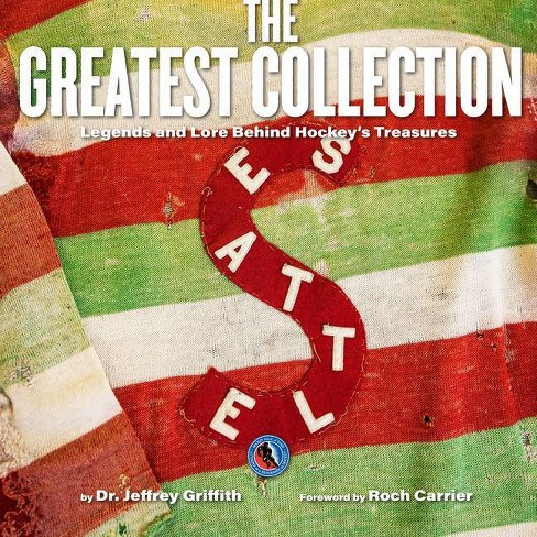 The Greatest Collection - by  Jeffrey Griffith (Hardcover) - image 1 of 1