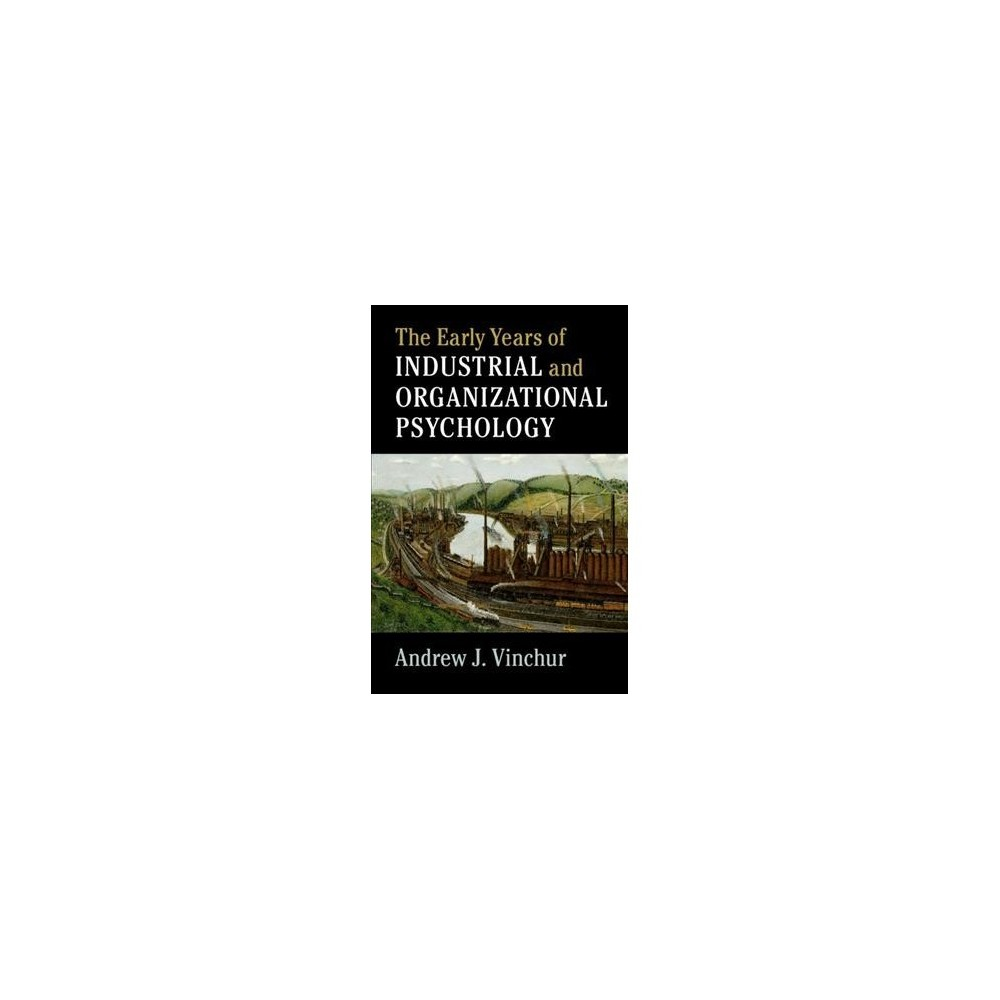 Early Years of Industrial and Organizational Psychology - Reprint by Andrew J. Vinchur (Paperback)