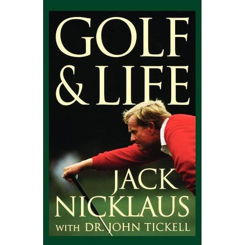 Golf & Life - by  Jack Nicklaus (Paperback) - image 1 of 1