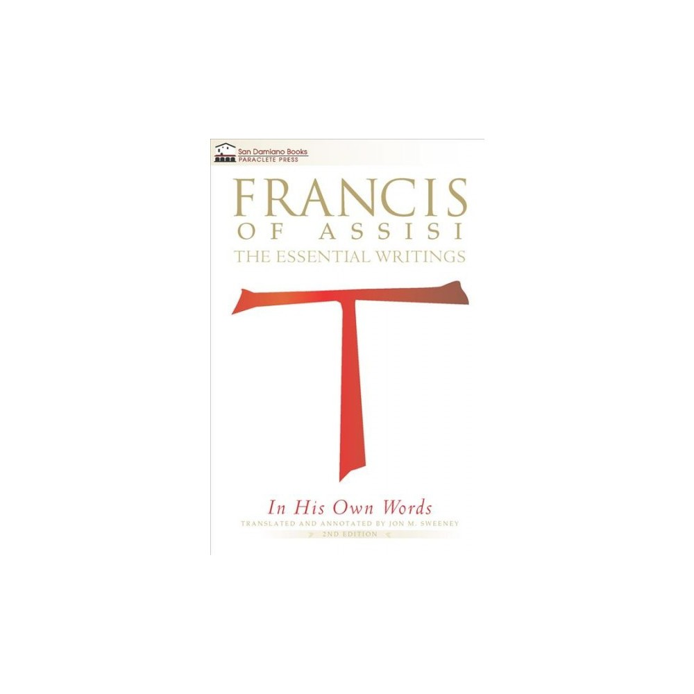 Francis of Assisi in His Own Words : The Essential Writings - 2 (Paperback)