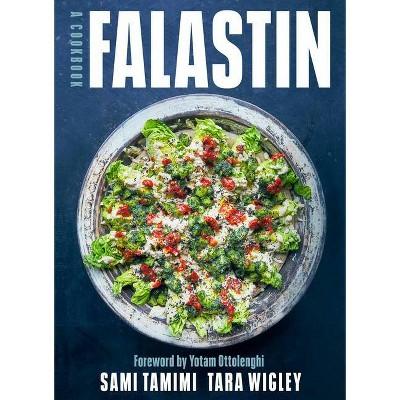 Falastin - by  Sami Tamimi & Tara Wigley (Hardcover)