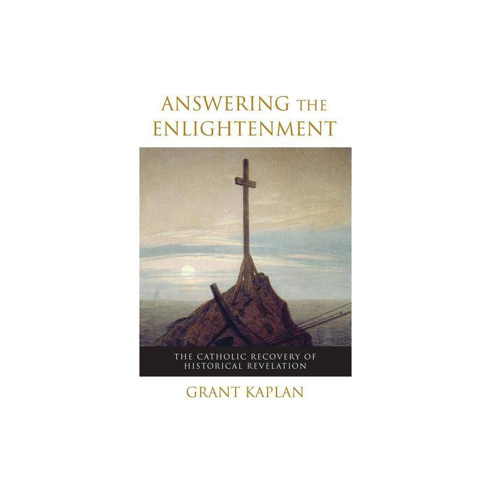 Answering The Enlightenment By Grant Kaplan Paperback