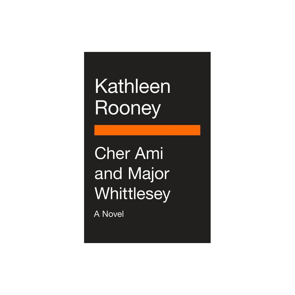 Cher Ami And Major Whittlesey By Kathleen Rooney Paperback