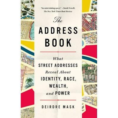 The Address Book - by  Deirdre Mask (Paperback)