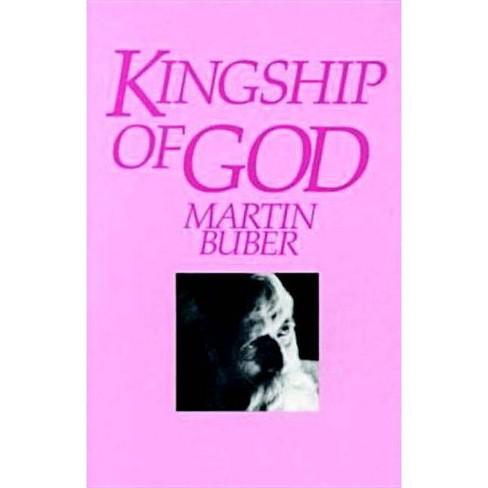 Kingship of God - 3 Edition by  Martin Buber (Paperback) - image 1 of 1