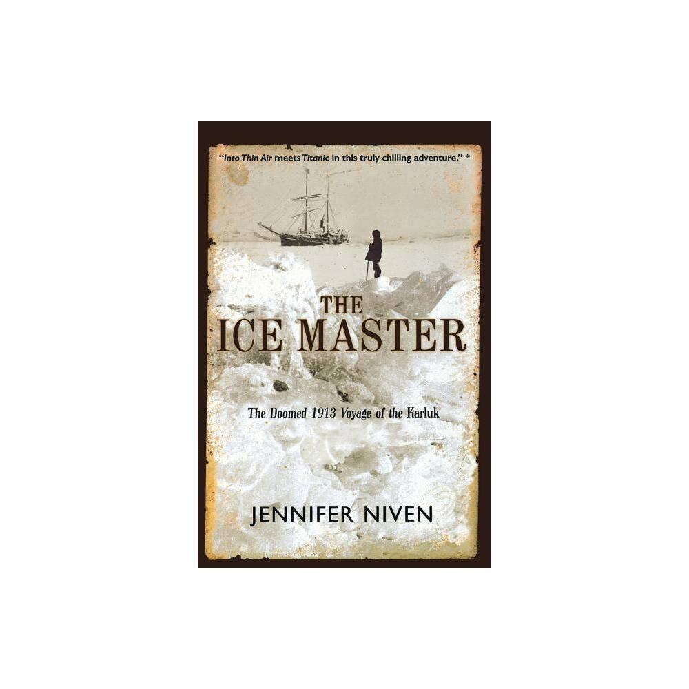 The Ice Master By Jennifer Niven Paperback