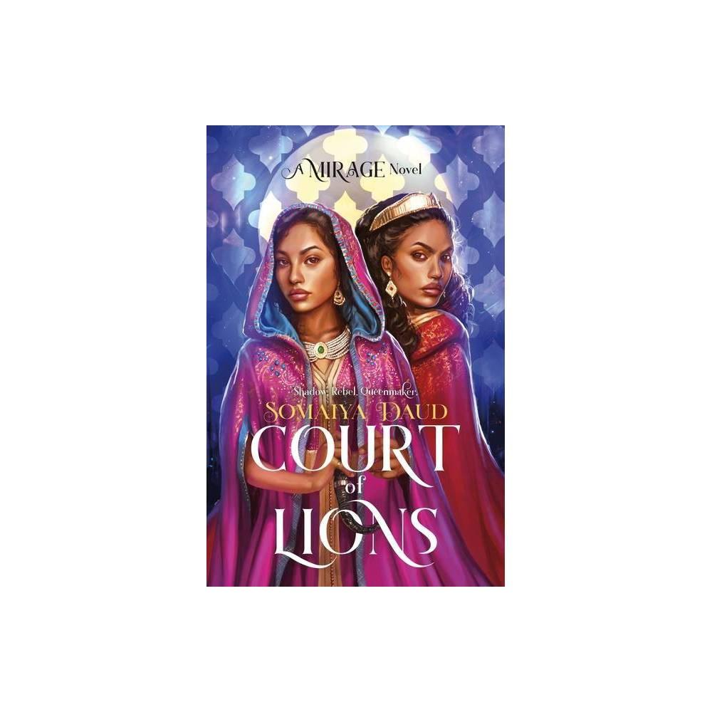 Court Of Lions Mirage By Somaiya Daud Paperback