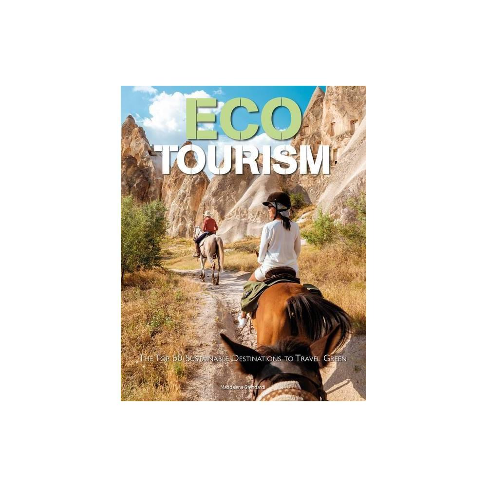 Eco Tourism By Maddalena Stendardi Hardcover
