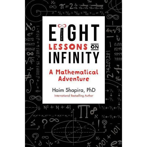 Eight Lessons on Infinity - by  Haim Shapira (Paperback) - image 1 of 1