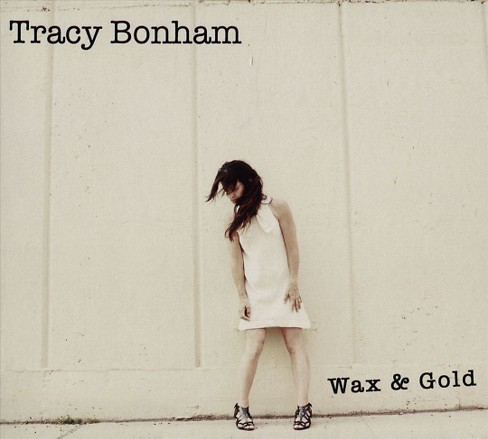 Tracy bonham - Wax & gold (CD) - image 1 of 1