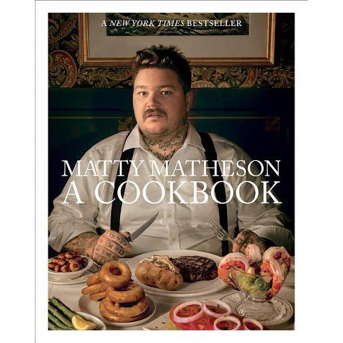 Matty Matheson - (Hardcover) - image 1 of 1