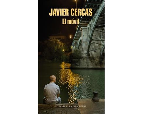 El móvil / The Motive -  by Javier Cercas (Hardcover) - image 1 of 1