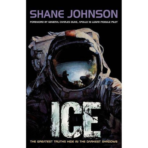 Ice - by  Shane Johnson (Paperback) - image 1 of 1
