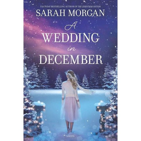 A Wedding in December - by  Sarah Morgan (Paperback) - image 1 of 1