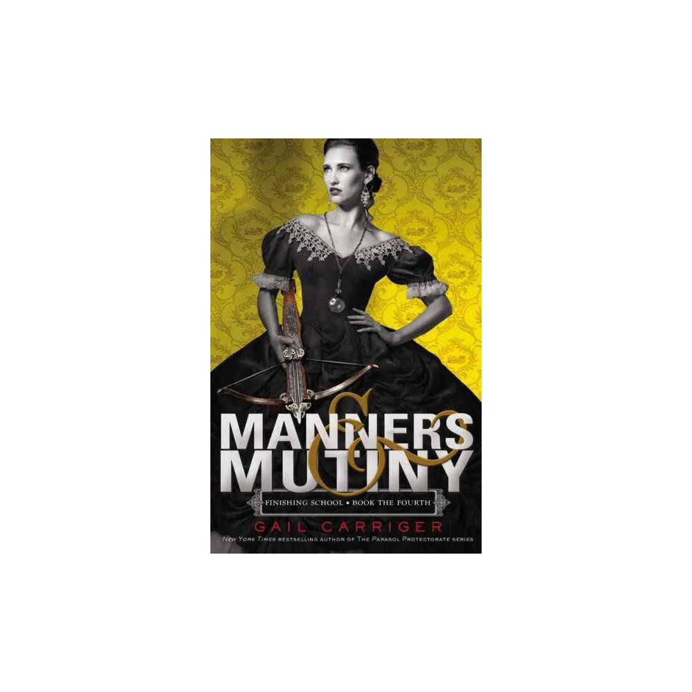 Manners & Mutiny : Library Edition (Unabridged) (CD/Spoken Word) (Gail Carriger)