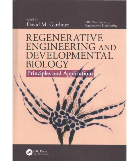 Regenerative Engineering and Developmental Biology : Principles and Applications (Hardcover) - image 1 of 1