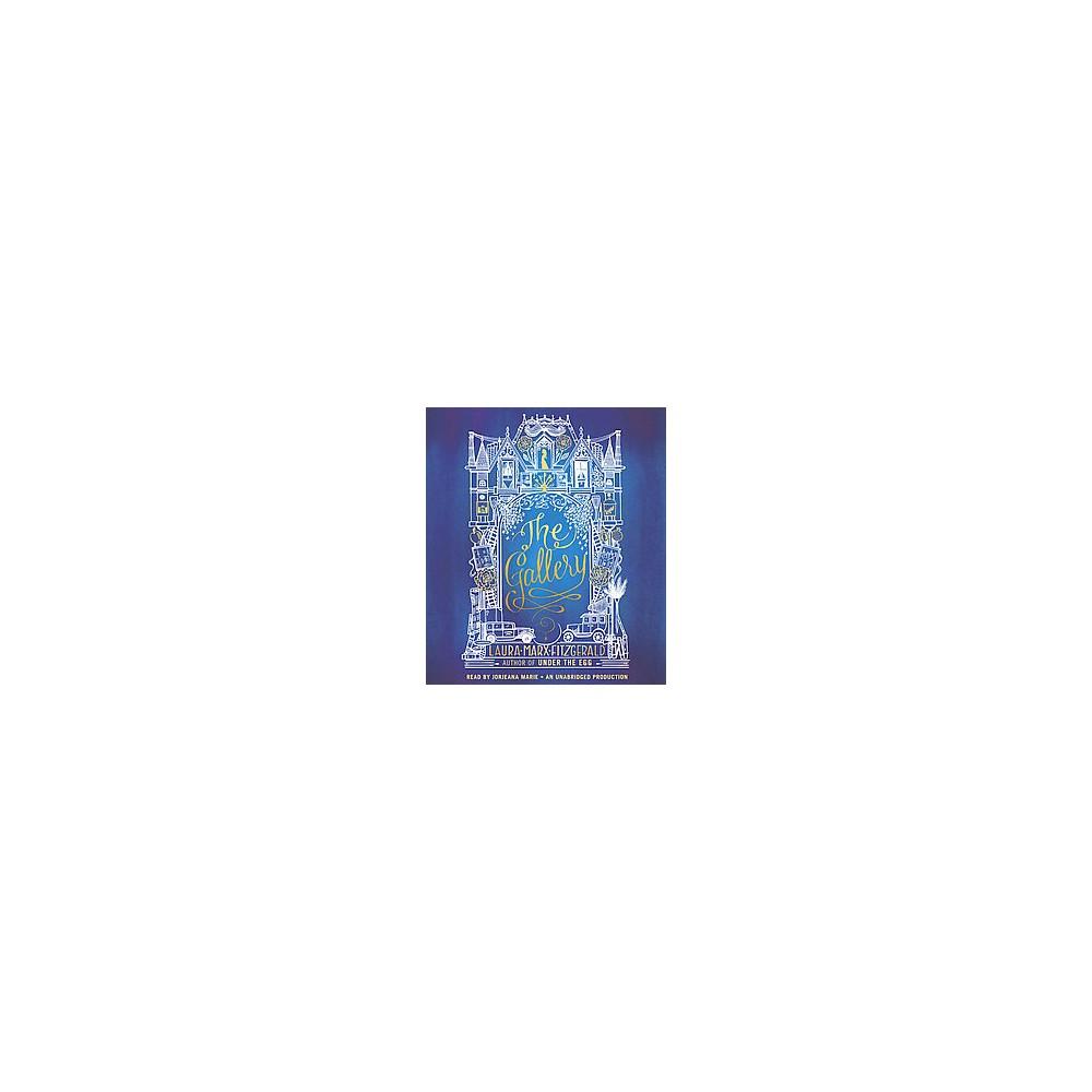 Gallery (Unabridged) (CD/Spoken Word) (Laura Marx Fitzgerald)