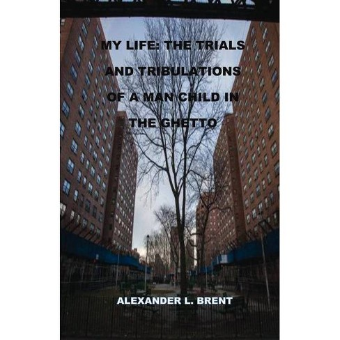My Life - by  Alexander Brent (Paperback) - image 1 of 1