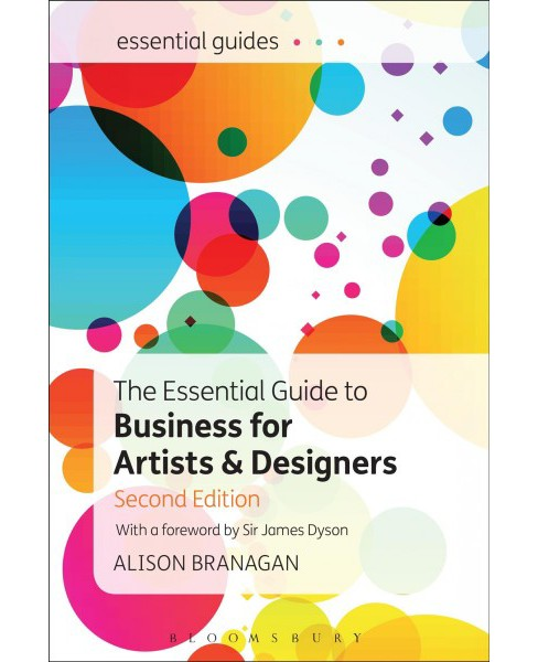 Essential Guide to Business for Artists and Designers (Paperback) (Alison Branagan) - image 1 of 1