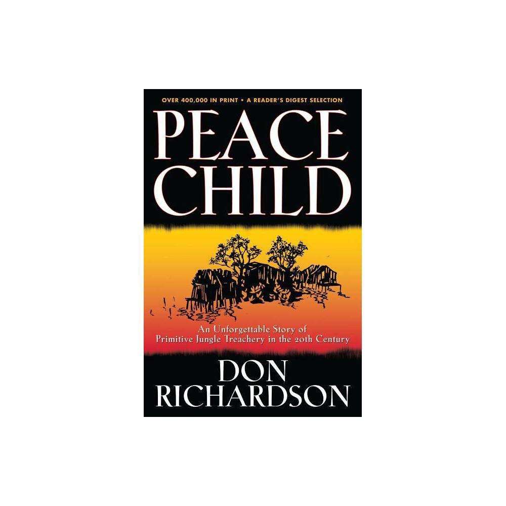 Peace Child By Don Richardson Paperback