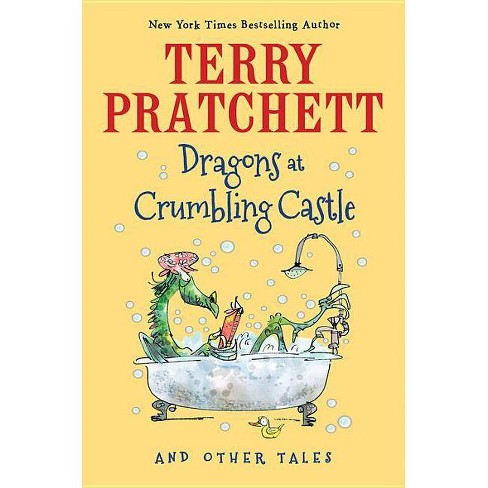 Dragons at Crumbling Castle - by  Terry Pratchett (Hardcover) - image 1 of 1