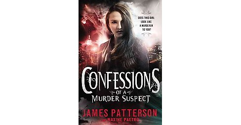 Confessions of a Murder Suspect ( Confessions) (Hardcover) by James Patterson - image 1 of 1