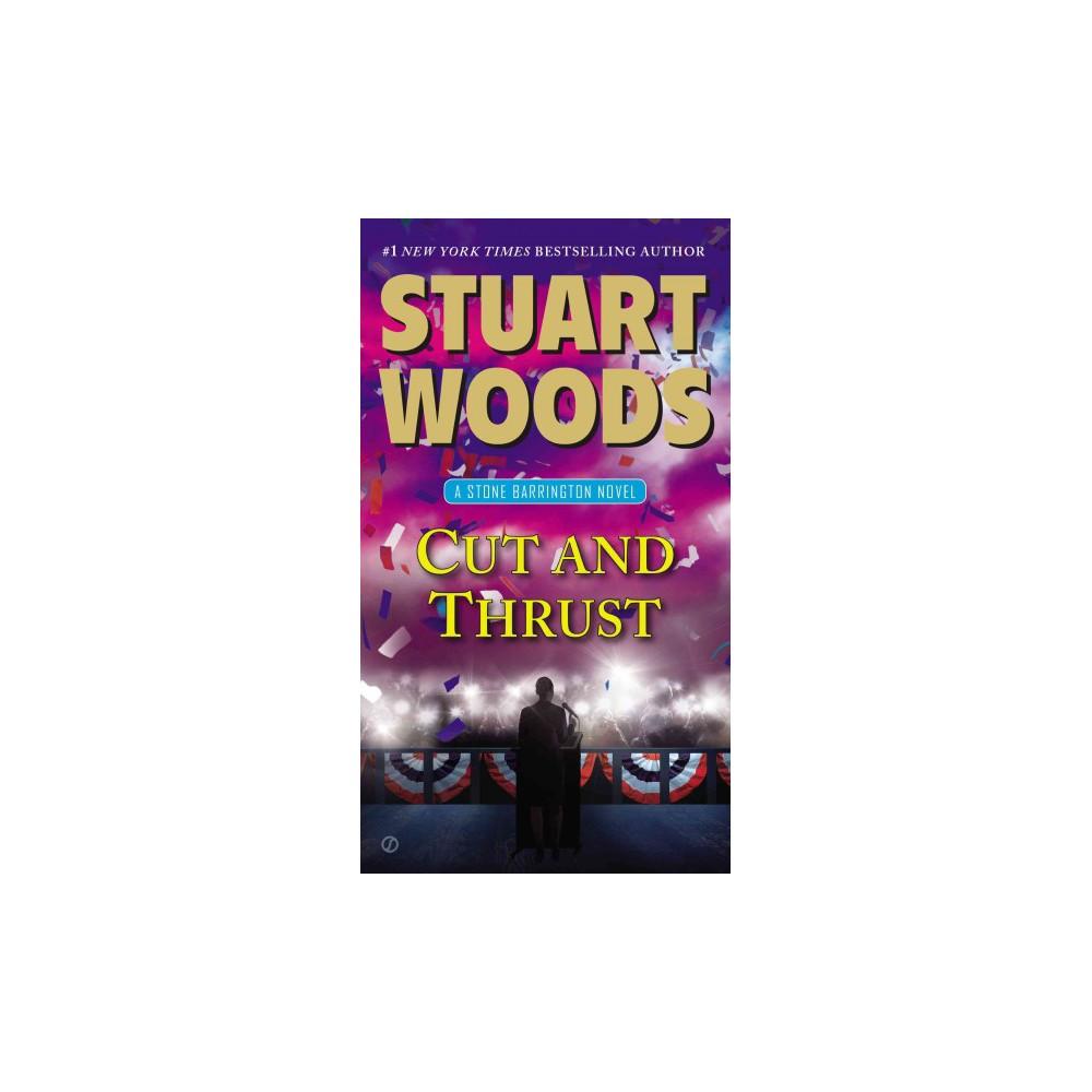 Cut and Thrust ( Stone Barrington) (Paperback) by Stuart Woods