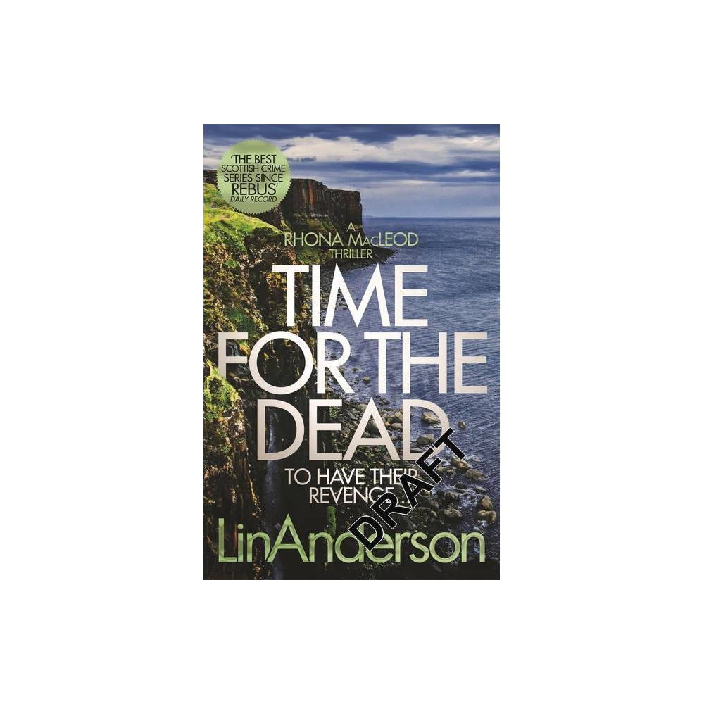 Time For The Dead 14 Rhona Macleod By Lin Anderson Paperback