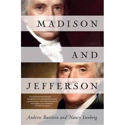 Madison and Jefferson - by  Andrew Burstein & Nancy Isenberg (Paperback) - image 1 of 1