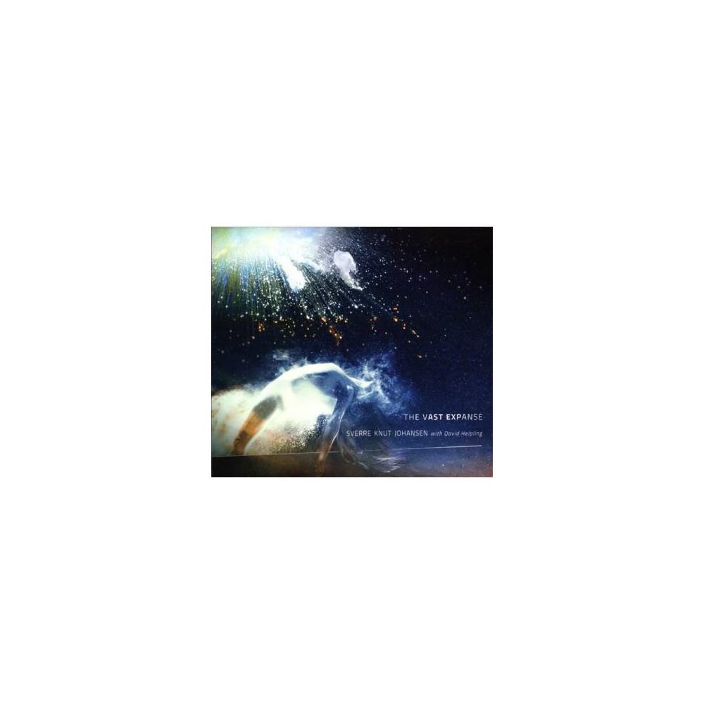 Sverre Knu Johansen - Vast Expanse (CD)